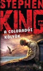 Stephen King: A coloradói kölyök